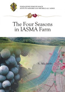 The four seasons in IASMA farm